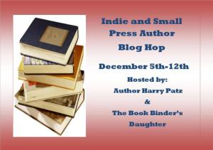 Indie and Small Press Author Blog Hop!