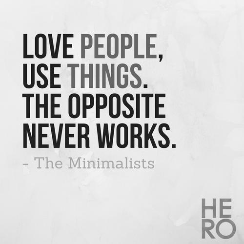 Minimalist-Living-Love-People-Use-Things-Miimalists