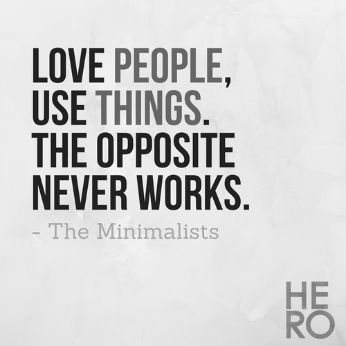Minimalist-Living-Love-People-Use-Things-Miimalists