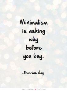 1fb034bda5c487db8d6fe2ab88fcd3eb--minimalist-quotes-minimalist-living