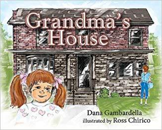 Grandma's House Dana Gambardella